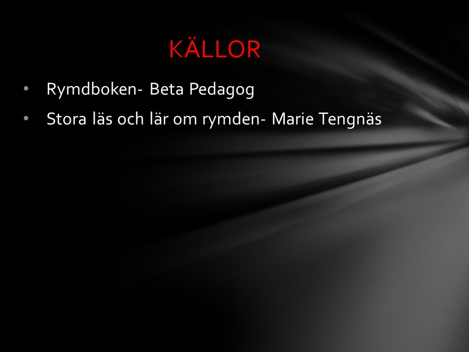 KÄLLOR Rymdboken- Beta Pedagog