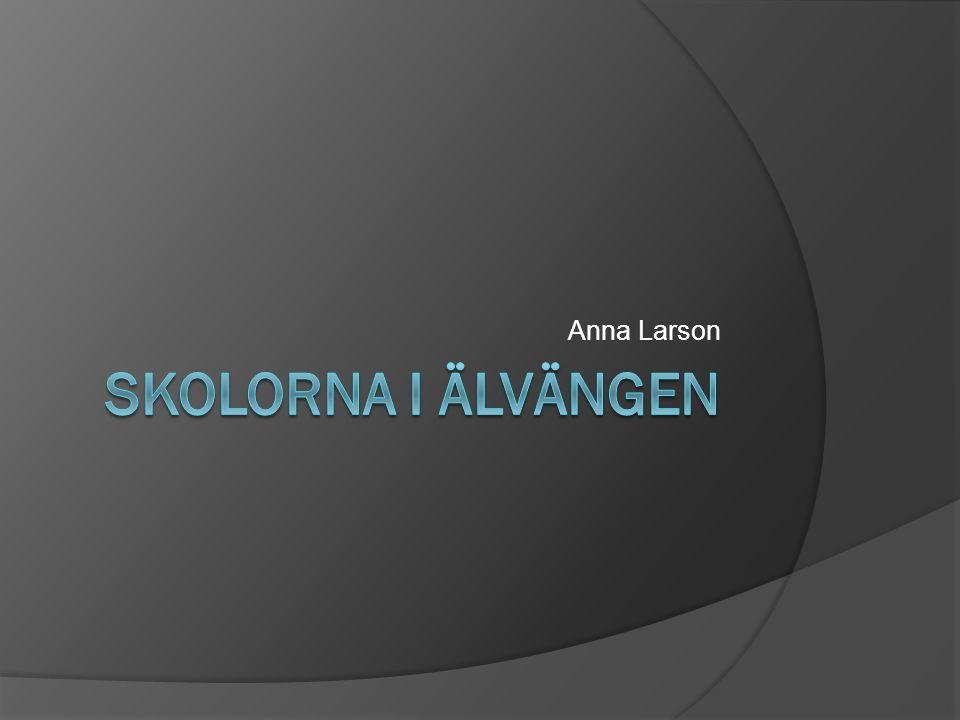 Anna Larson Skolorna i Älvängen