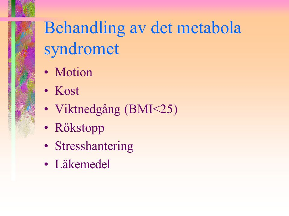 Behandling av det metabola syndromet
