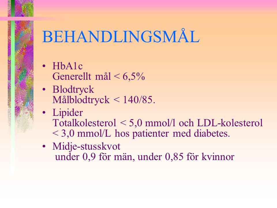 BEHANDLINGSMÅL HbA1c Generellt mål < 6,5%