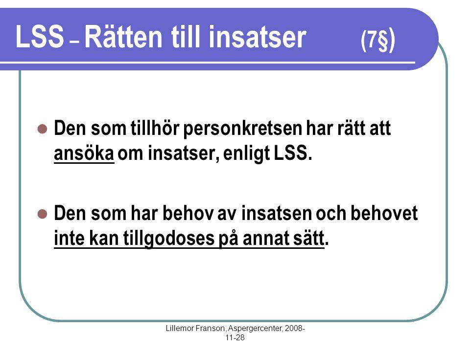 LSS – Rätten till insatser (7§)