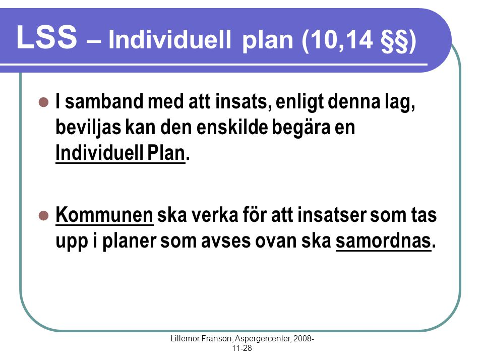 LSS – Individuell plan (10,14 §§)