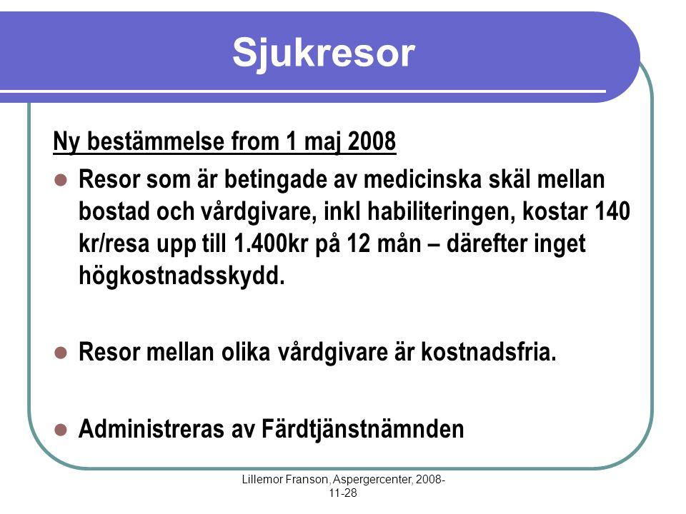 Lillemor Franson, Aspergercenter, 2008-11-28
