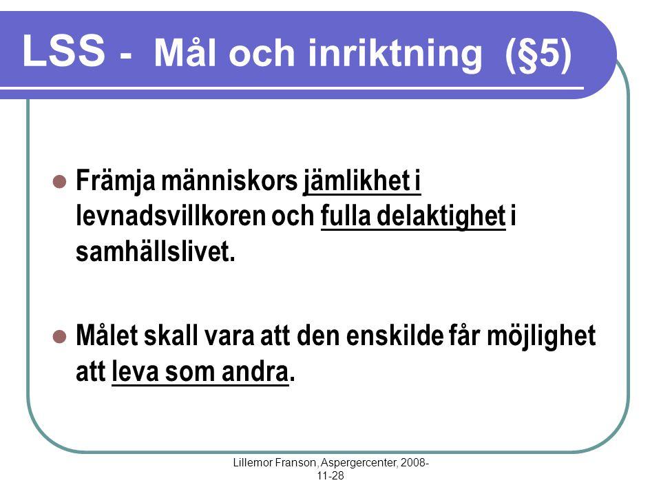 LSS - Mål och inriktning (§5)
