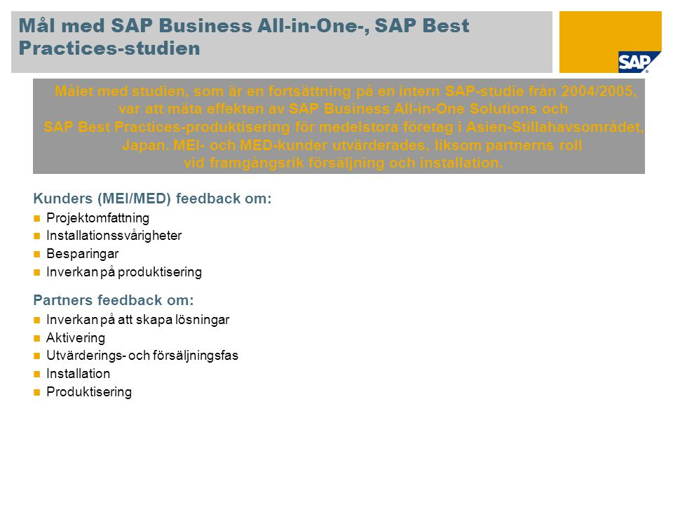 Mål med SAP Business All-in-One-, SAP Best Practices-studien