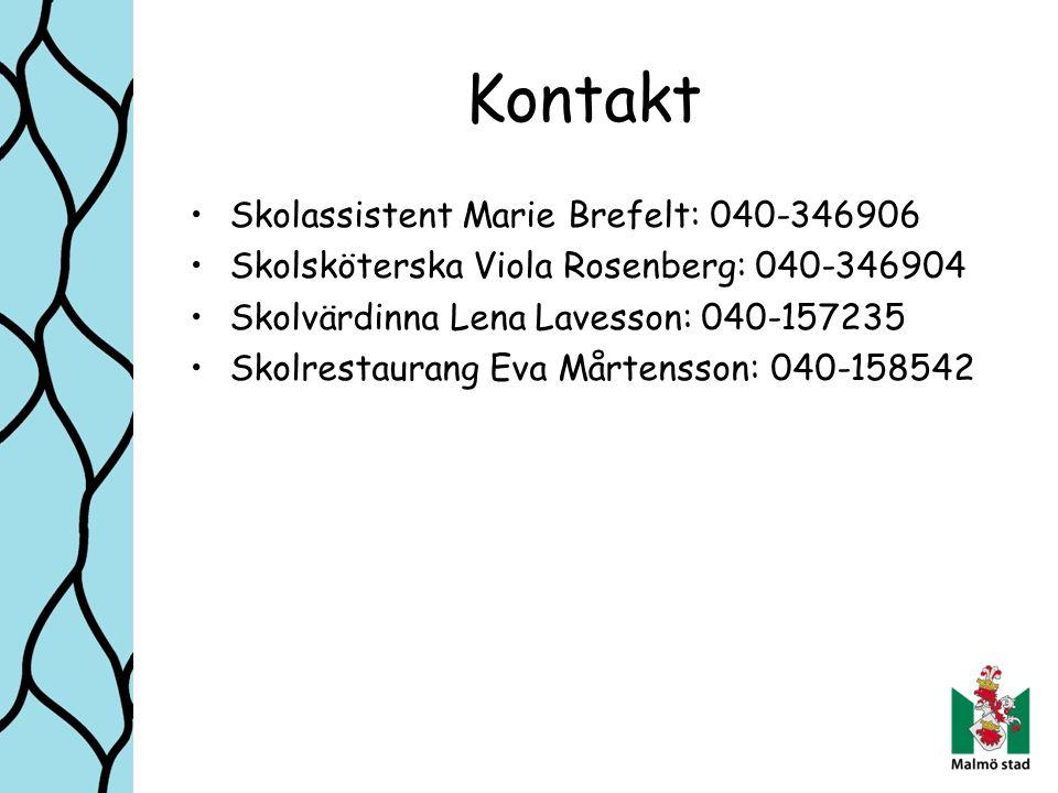 Kontakt Skolassistent Marie Brefelt: 040-346906