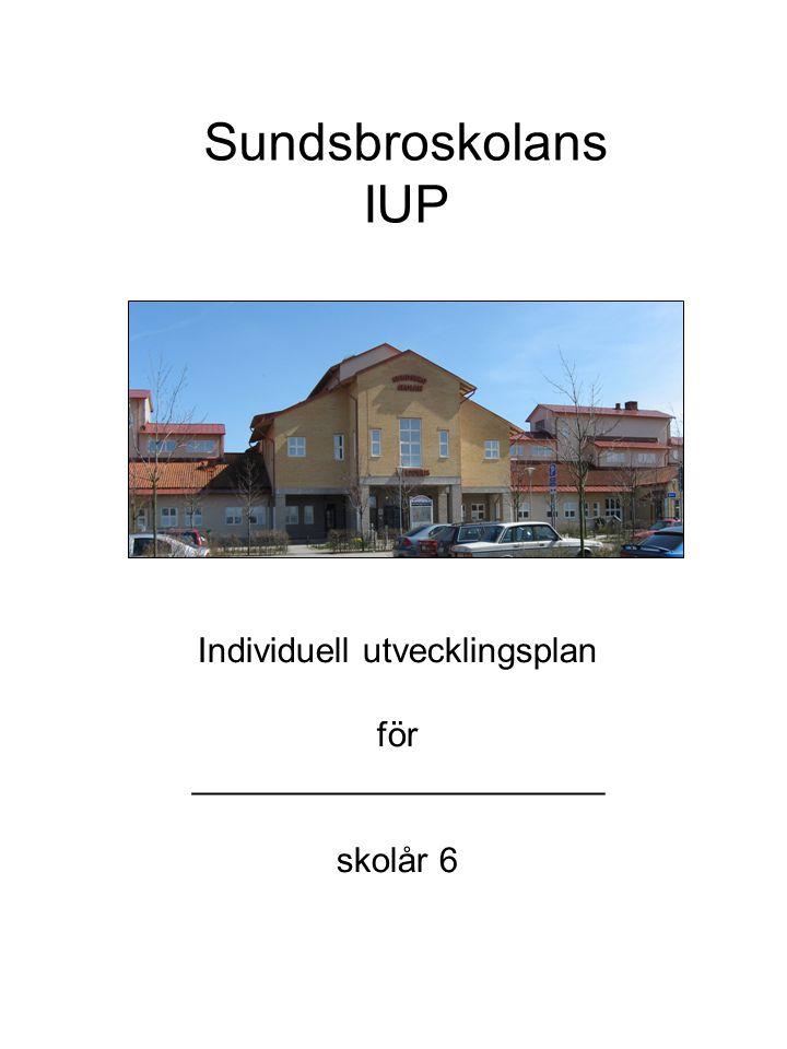 Sundsbroskolans IUP Individuell utvecklingsplan