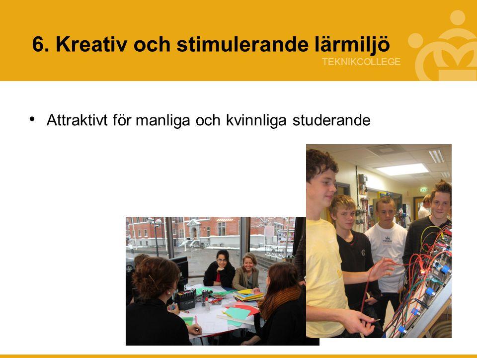 6. Kreativ och stimulerande lärmiljö
