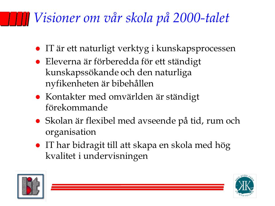 Visioner om vår skola på 2000-talet