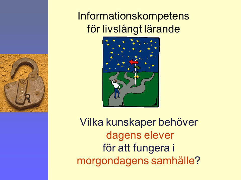 Informationskompetens för livslångt lärande