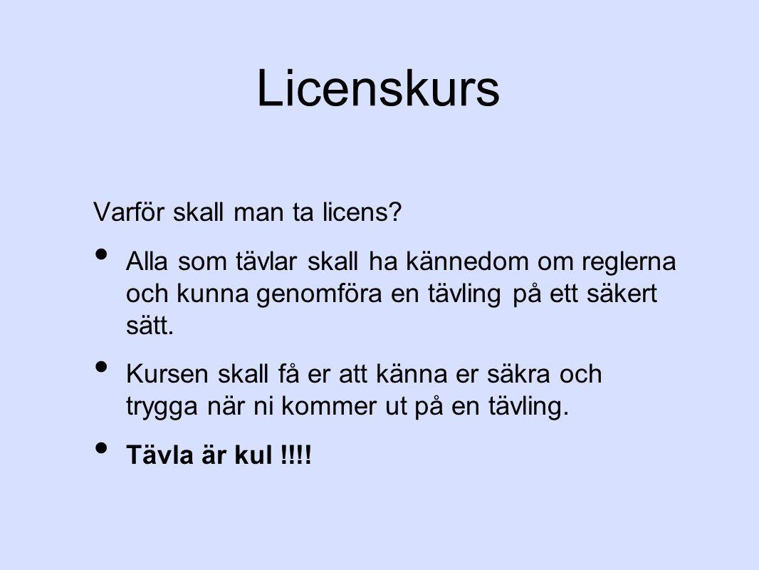 Licenskurs Varför skall man ta licens