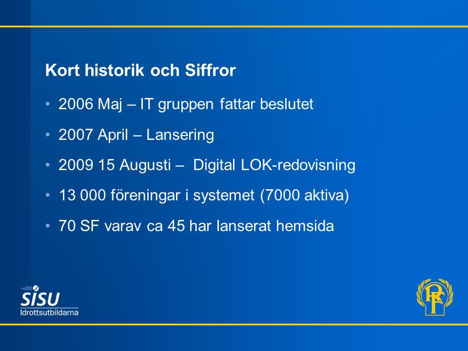 Kort historik och Siffror