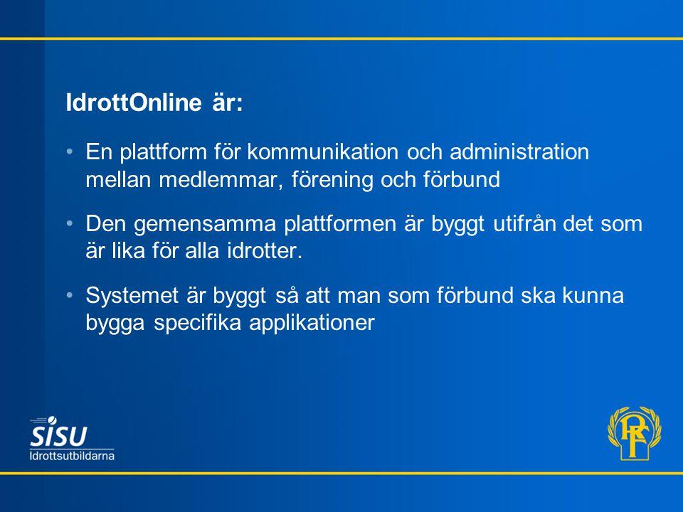 IdrottOnline är: En plattform för kommunikation och administration mellan medlemmar, förening och förbund.