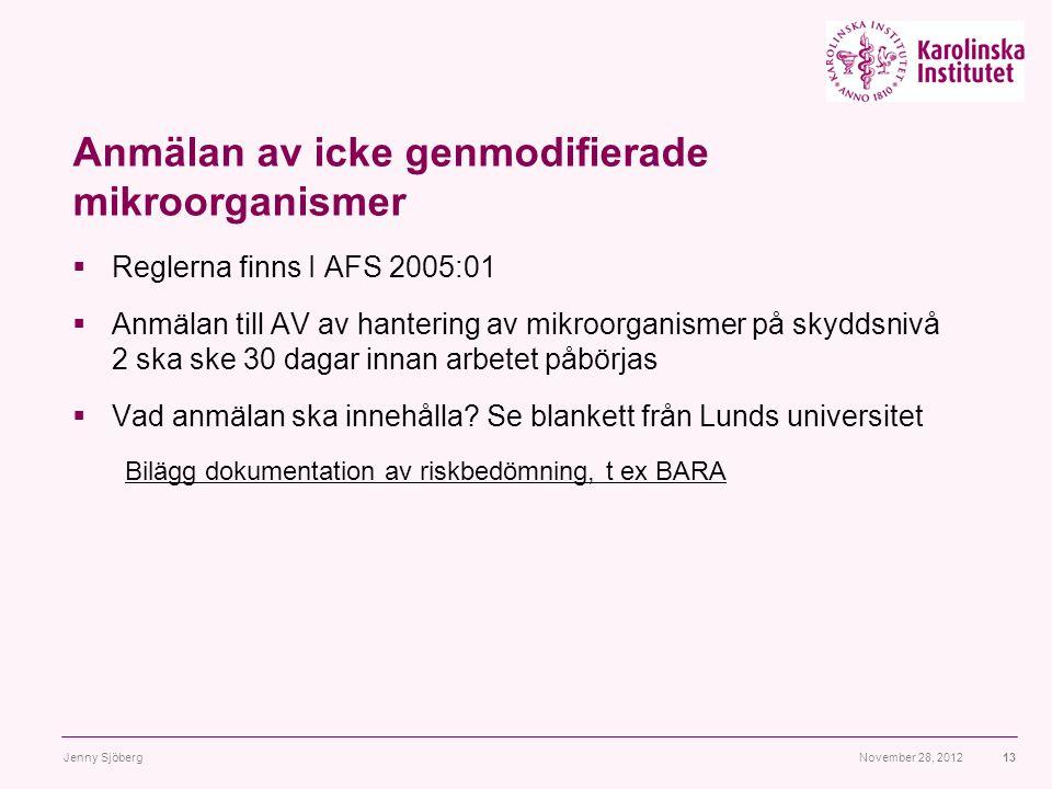 Anmälan av icke genmodifierade mikroorganismer