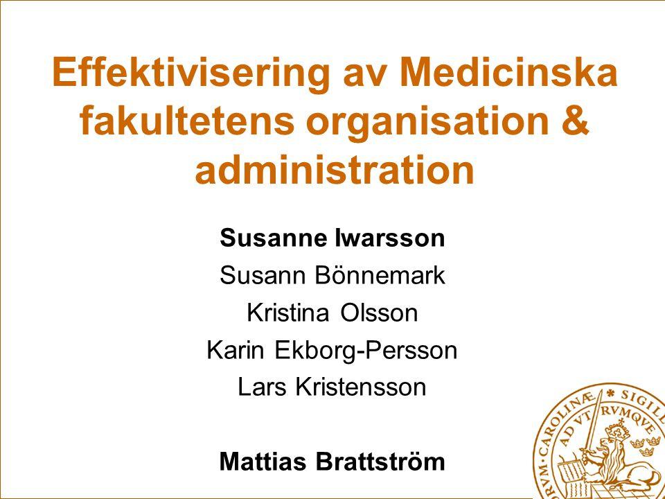 Effektivisering av Medicinska fakultetens organisation & administration
