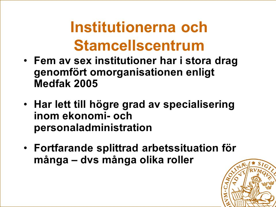 Institutionerna och Stamcellscentrum