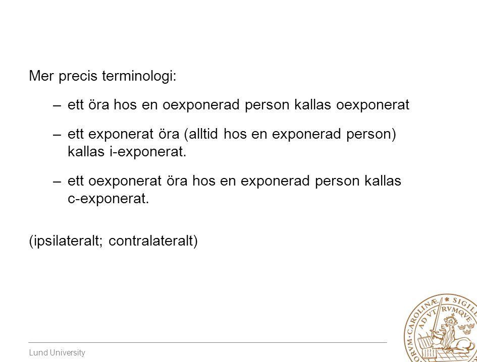 Mer precis terminologi: