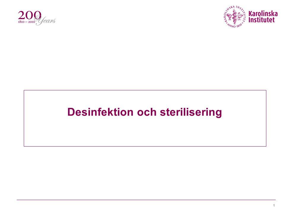 Desinfektion och sterilisering