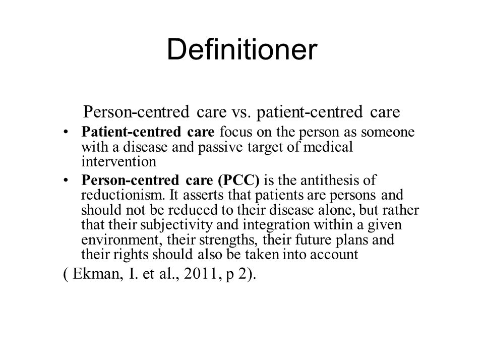 Person-centred care vs. patient-centred care