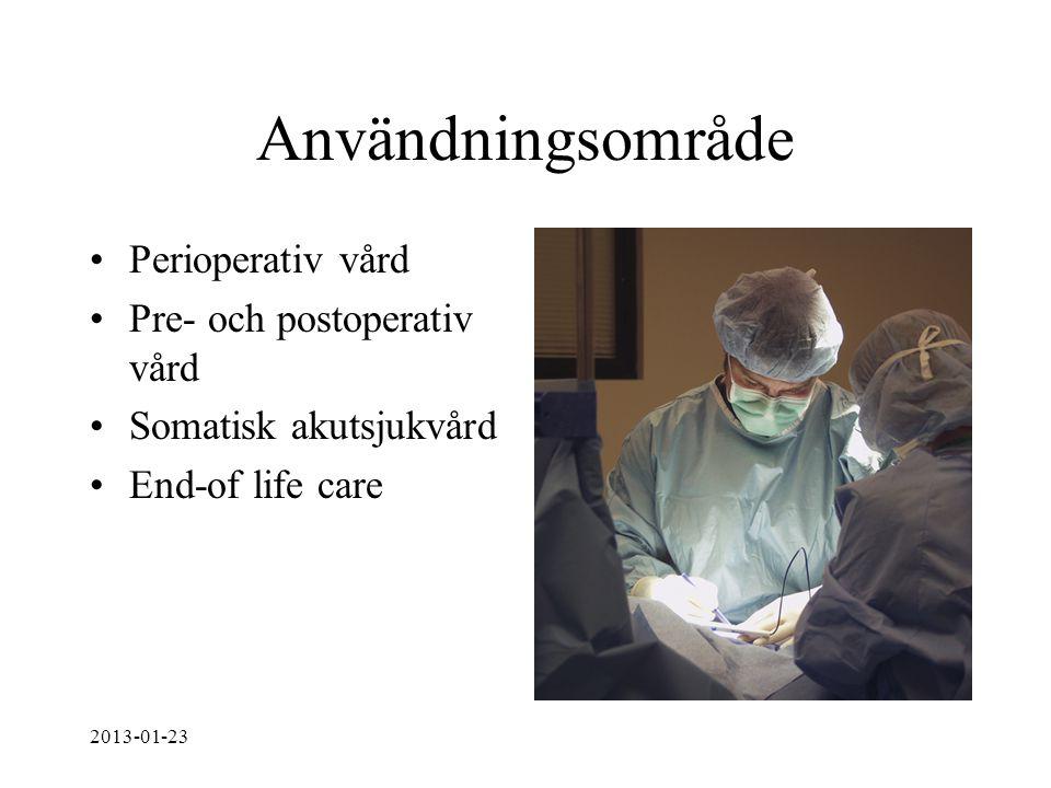 Användningsområde Perioperativ vård Pre- och postoperativ vård
