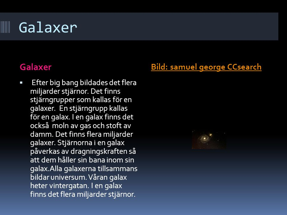 Galaxer Galaxer Bild: samuel george CCsearch