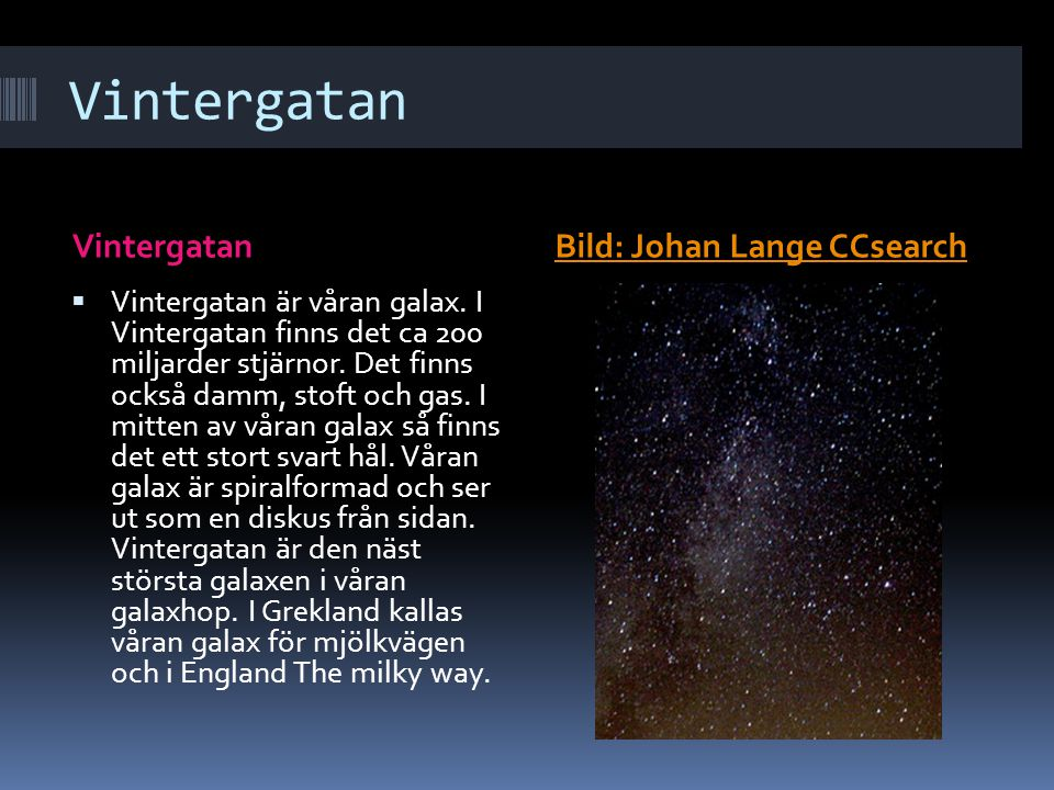 Vintergatan Vintergatan Bild: Johan Lange CCsearch