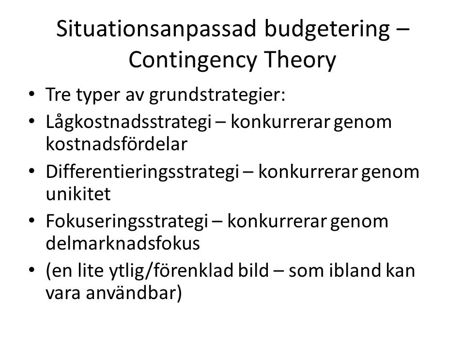 Situationsanpassad budgetering – Contingency Theory