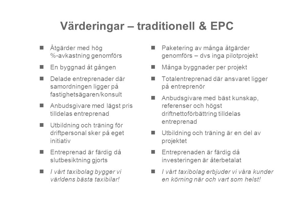 Värderingar – traditionell & EPC