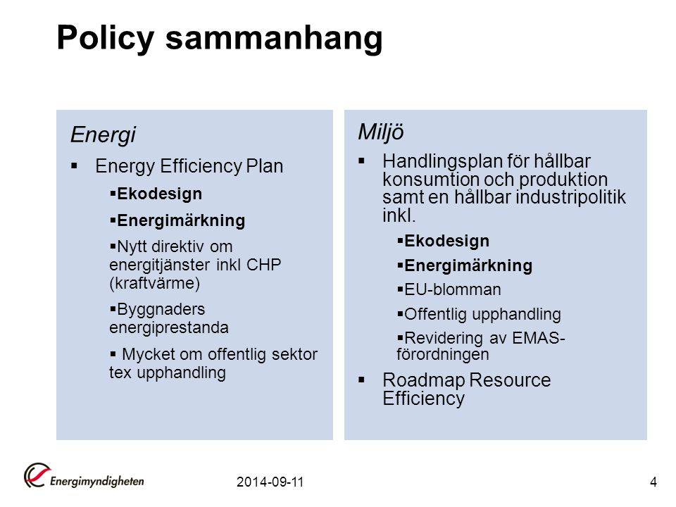 Policy sammanhang Energi Miljö Energy Efficiency Plan