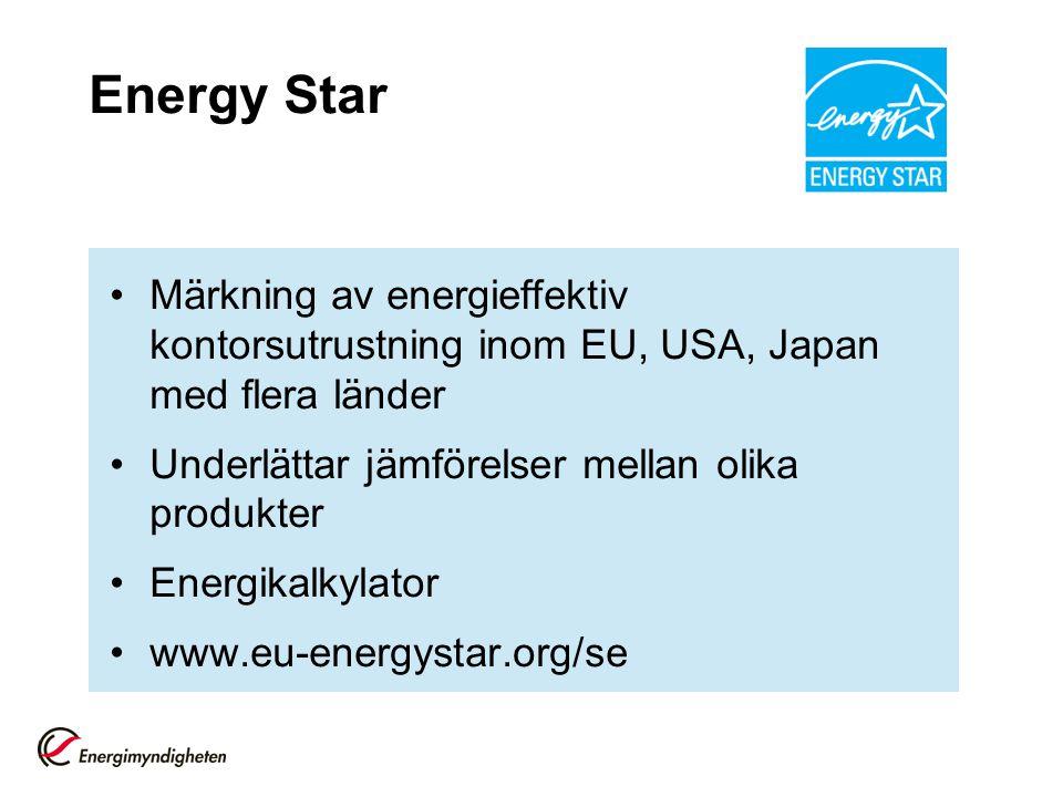 Energy Star Märkning av energieffektiv kontorsutrustning inom EU, USA, Japan med flera länder. Underlättar jämförelser mellan olika produkter.