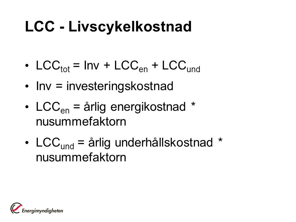 LCC - Livscykelkostnad