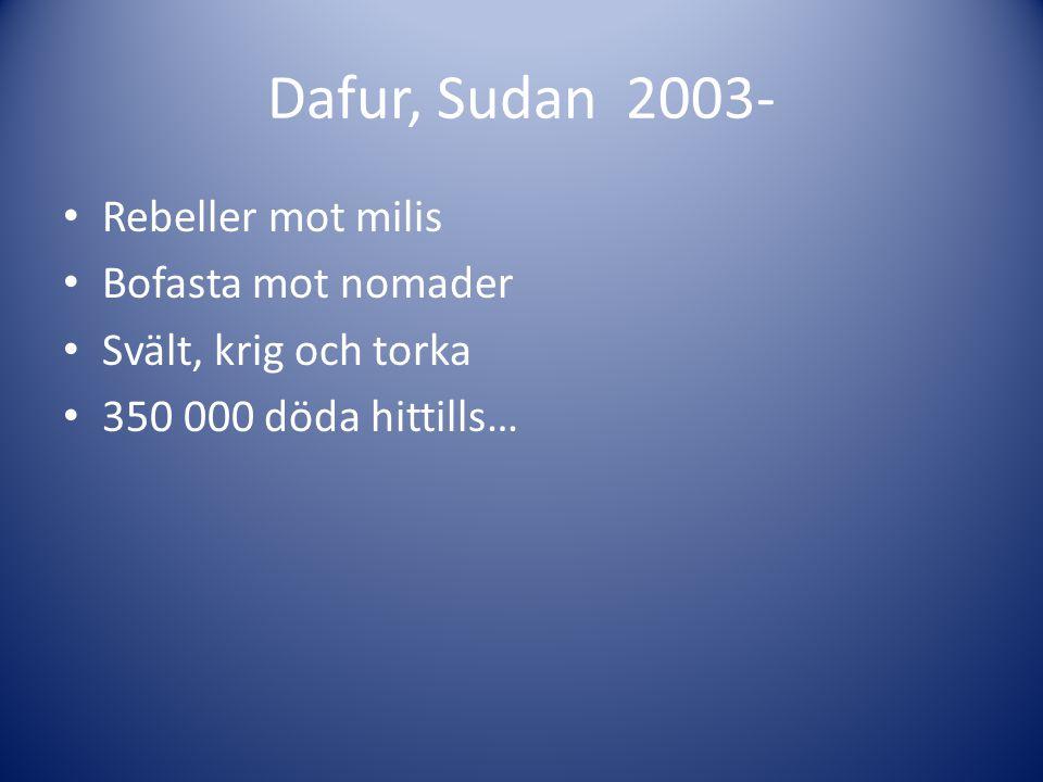 Dafur, Sudan 2003- Rebeller mot milis Bofasta mot nomader