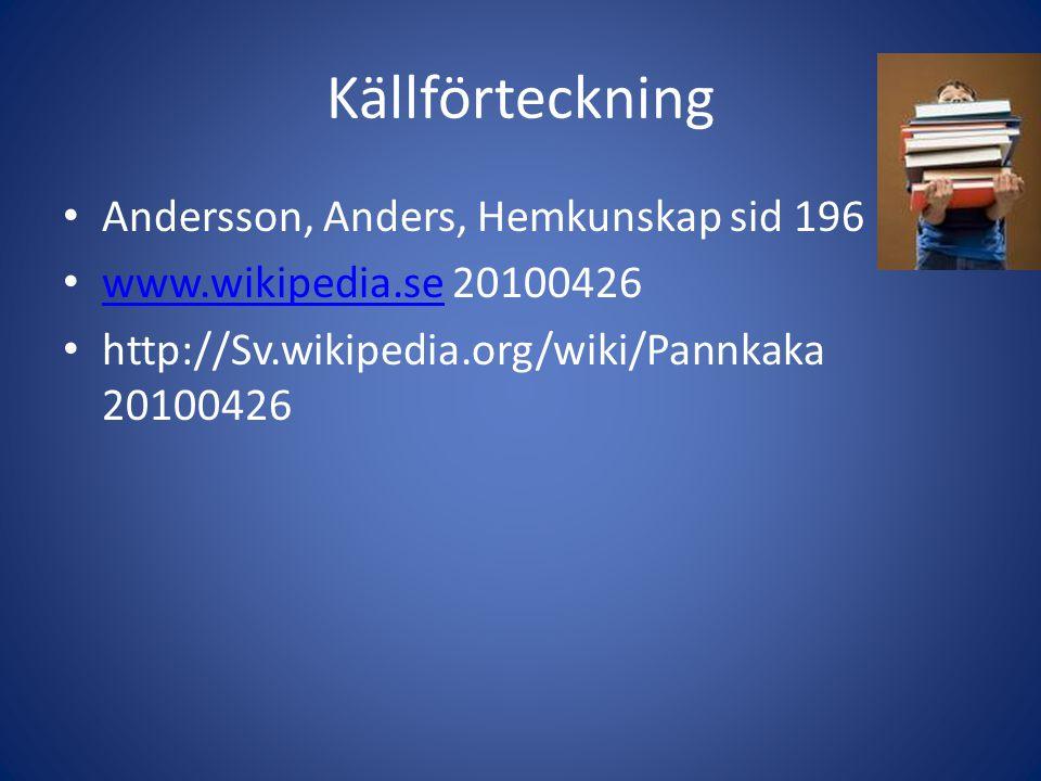 Källförteckning Andersson, Anders, Hemkunskap sid 196