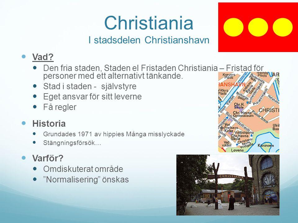 Christiania I stadsdelen Christianshavn