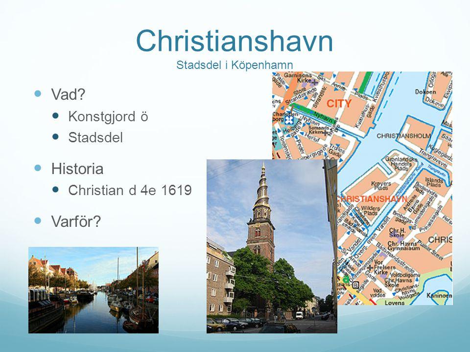 Christianshavn Stadsdel i Köpenhamn