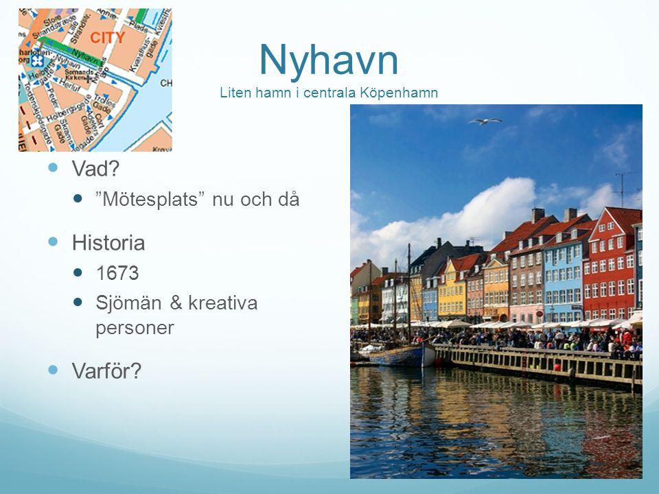 Nyhavn Liten hamn i centrala Köpenhamn