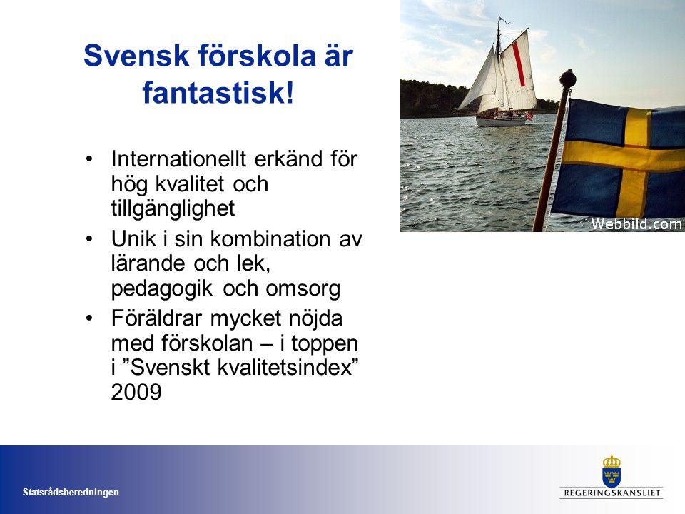 Svensk förskola är fantastisk!