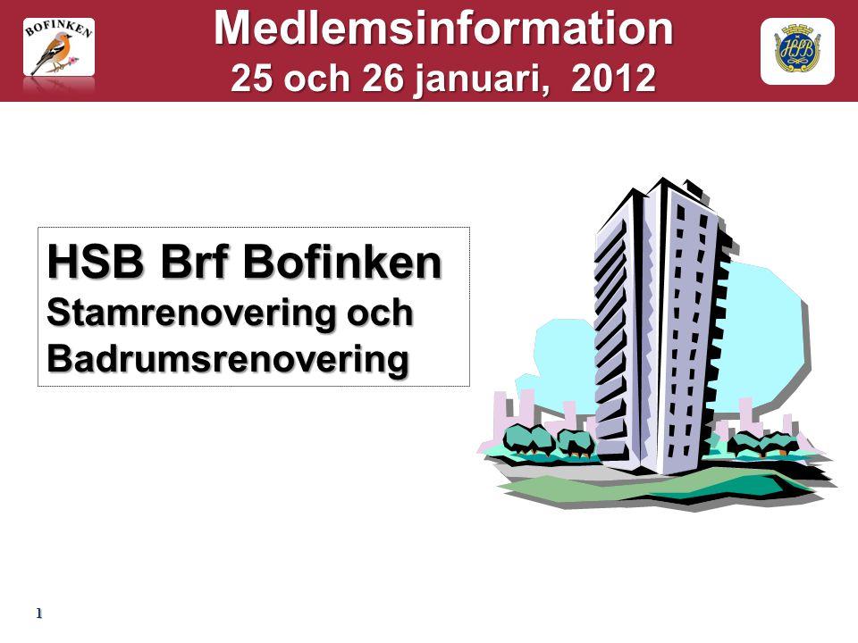 Medlemsinformation 25 och 26 januari, 2012