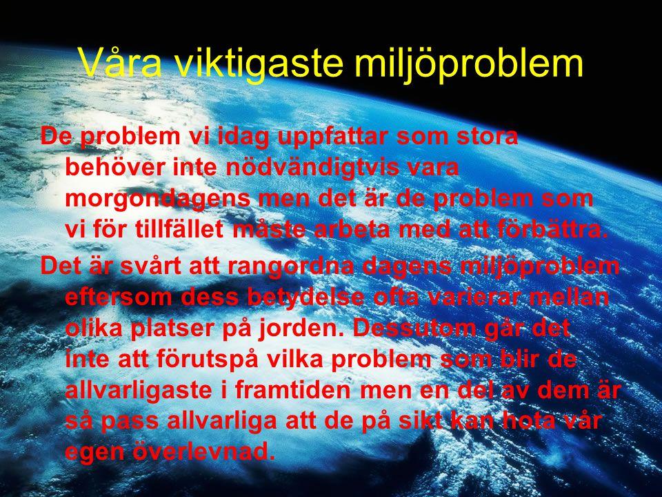 Våra viktigaste miljöproblem