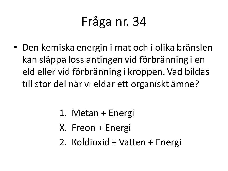 Fråga nr. 34