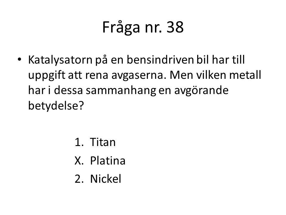 Fråga nr. 38