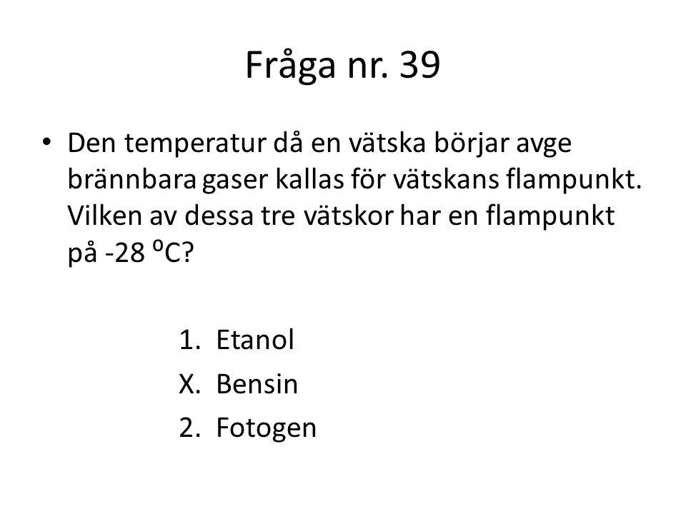 Fråga nr. 39
