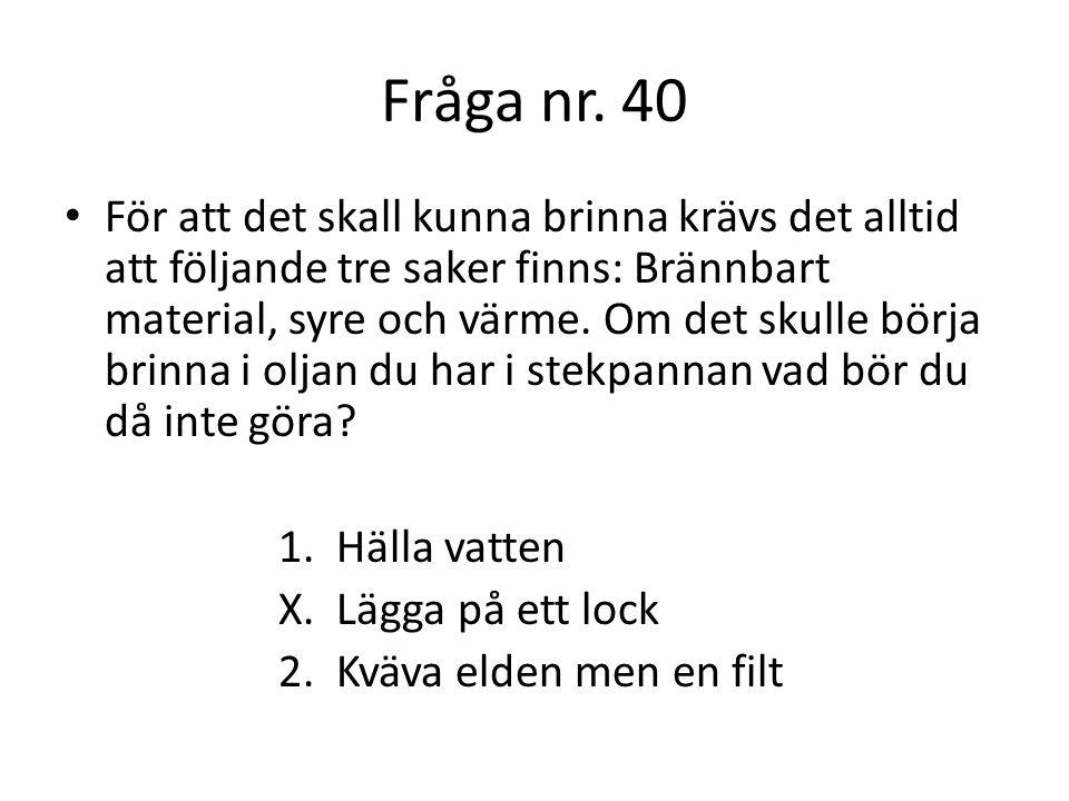 Fråga nr. 40