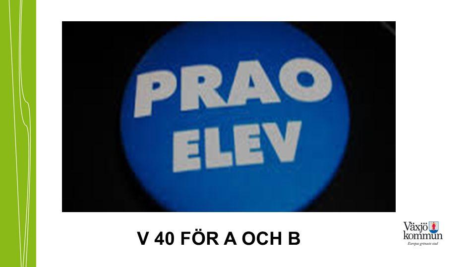 V 40 FÖR A OCH B