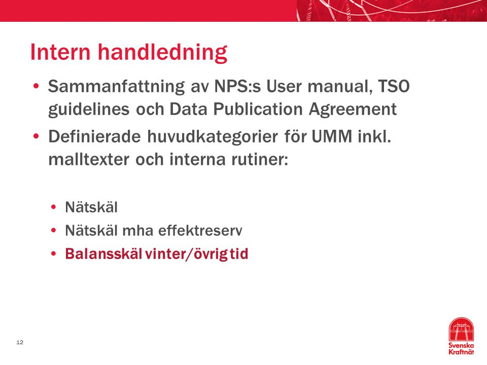 Intern handledning Sammanfattning av NPS:s User manual, TSO guidelines och Data Publication Agreement.