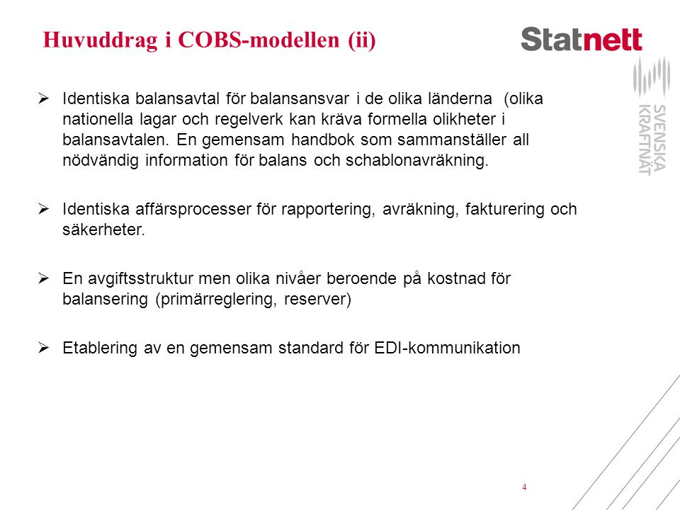 Huvuddrag i COBS-modellen (ii)