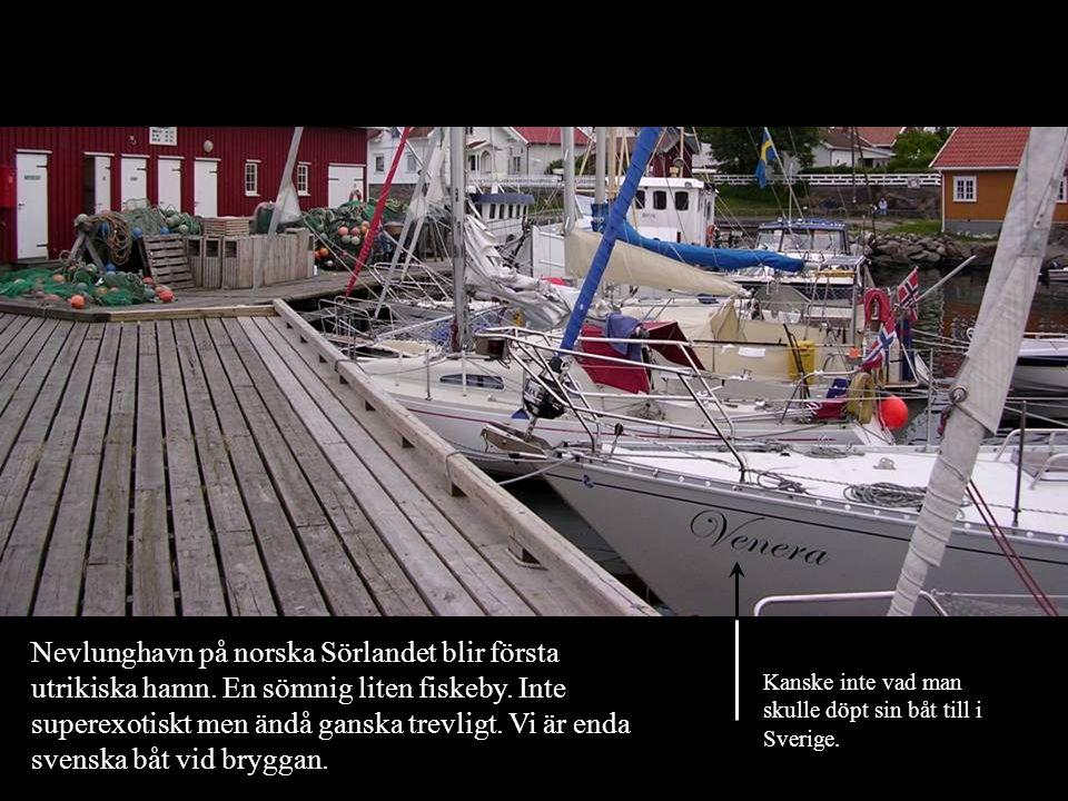 Nevlunghavn på norska Sörlandet blir första utrikiska hamn