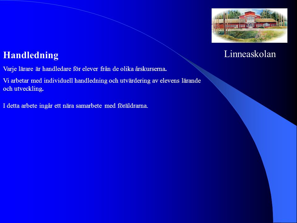 Linneaskolan Handledning