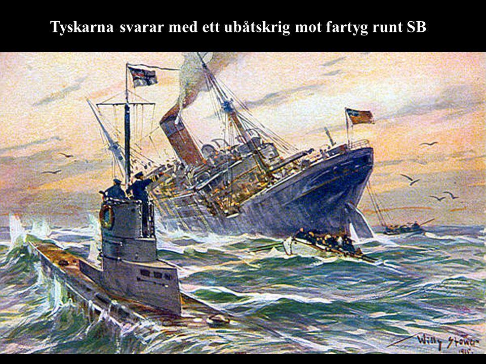 Tyskarna svarar med ett ubåtskrig mot fartyg runt SB