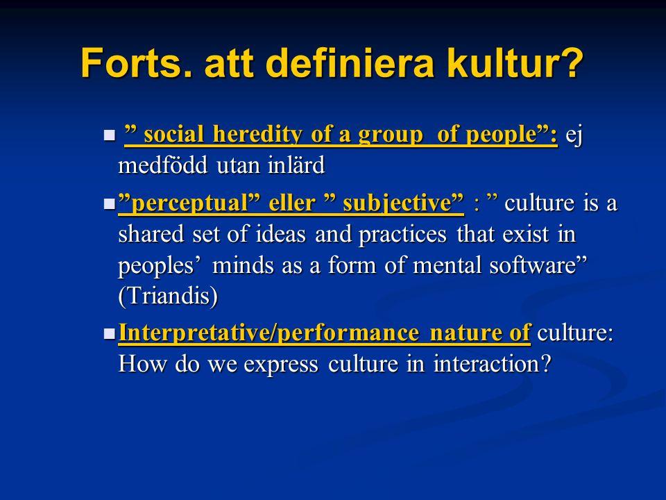 Forts. att definiera kultur